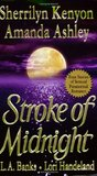 Stroke of Midnight (Were-Hunter, #1.5; Nightcreature, #1.5; Vampire Huntress, #3.5)