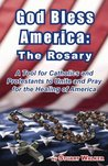 God Bless America: The Rosary