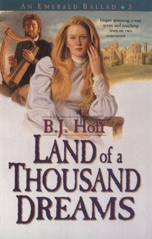 Land of a Thousand Dreams by B.J. Hoff