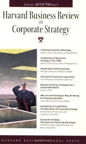 Harvard Business Review on Corporate Strategy by David J. Collis
