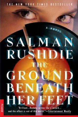 The Ground Beneath Her Feet by Salman Rushdie