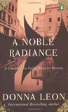 A Noble Radiance (Commissario Brunetti, #7)