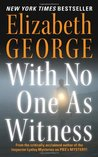 With No One as Witness (Inspector Lynley, #13)