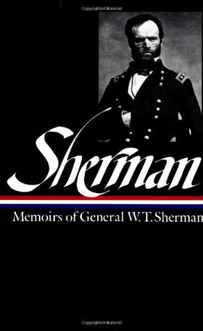 Memoirs of General W.T. Sherman by William T. Sherman