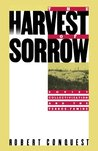 The Harvest of Sorrow: Soviet Collectivization and the Terror-Famine