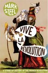 Vive la Revolution: A Stand-up History of the French Revolution
