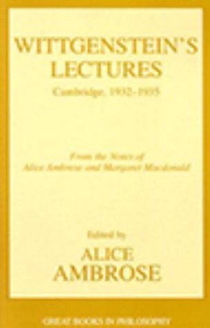 Lectures, Cambridge 1932-35 (Great Books in Philosophy)
