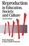 Reproduction in Education, Society and Culture (Theory, Culture & Society)