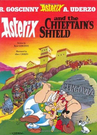 Asterix and the Chieftain's Shield by René Goscinny