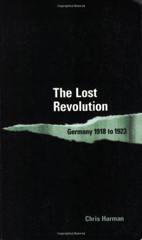 The Lost Revolution: Germany 1918-1923