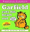 Garfield Eats His Heart Out (Garfield Classics #6)