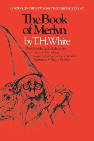 The Book of Merlyn (The Once and Future King, #5)