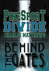 Pinesport Divide Behind the Gates