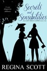 Secrets and Sensibilities (The Lady Emily Capers, #1)