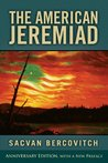 The American Jeremiad, Revised Edition (Studies in American Thought and Culture)