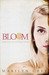 Bloom  (Unspoken #5)