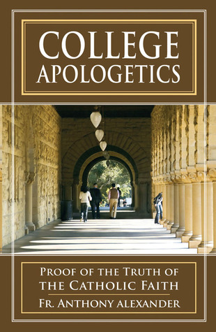 College Apologetics by Anthony Alexander