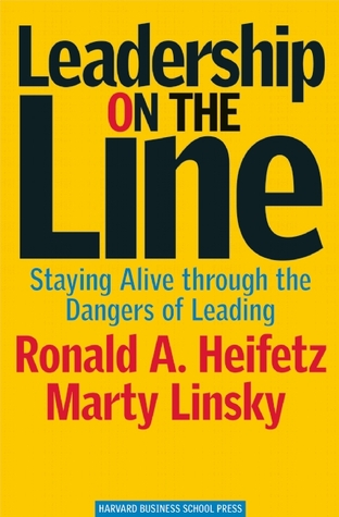 Leadership on the Line by Ronald A. Heifetz