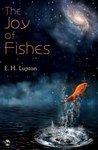 The Joy of Fishes