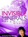 Invisible Minerals Part II - Multiple Minerals