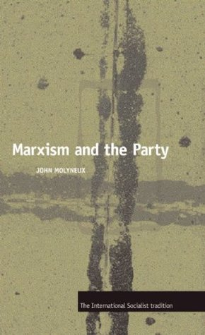 Marxism and the Party
