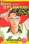 Boys Over Flowers: Hana Yori Dango, Vol. 7 (Boys Over Flowers, #7)