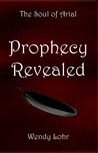Prophecy Revealed (The Soul of Arial #1)