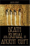 Death and Burial in Ancient Egypt