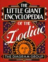 The Little Giant® Encyclopedia of the Zodiac