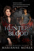 Hunter's Blood (Cursed by Blood Series, #1)