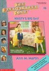 Kristy's Big Day by Ann M. Martin