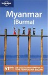 Lonely Planet Myanmar (Burma) (Country Travel Guide)