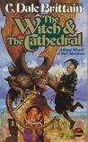 The Witch & the Cathedral (Daimbert, #4)