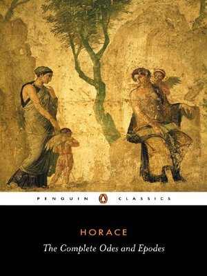 The Complete Odes and Epodes by Horace