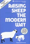 Raising Sheep the Modern Way . Updated and Revised Edition