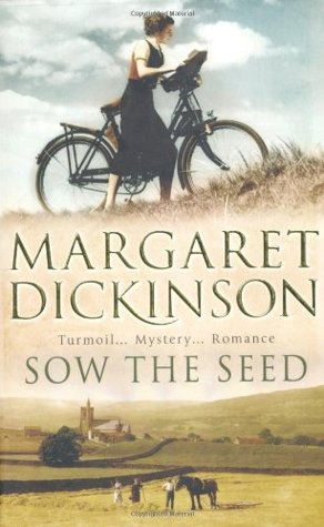Sow the Seed by Margaret Dickinson