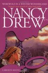 Werewolf in a Winter Wonderland (Nancy Drew, #175)
