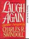 Laugh Again: Are You Running on Empty? Maybe It's Time To...