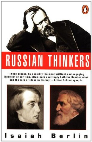 Russian Thinkers by Isaiah Berlin