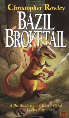 Bazil Broketail by Christopher Rowley
