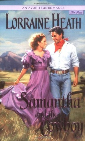 Samantha and the Cowboy by Lorraine Heath