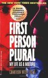 First Person Plural: My Life as a Multiple