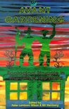 Avant Gardening: Ecological Struggle in the City & the World