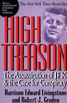 High Treason: The Assassination of JFK & the Case for Conspiracy (Carroll & Graf)
