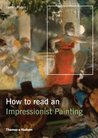 How to Read an Impressionist Painting