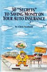 30 Secrets to Saving Money on Your Auto Insurance
