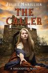 The Caller (Shadowfell, #3)