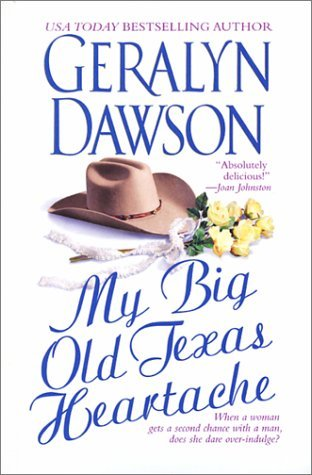My Big Old Texas Heartache by Emily March