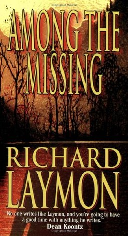 Among the Missing by Richard Laymon