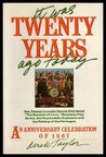 It Was Twenty Years Ago Today by Derek  Taylor